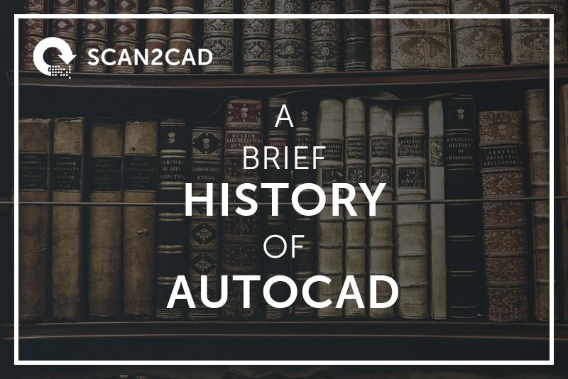 AutoCAD Brief History