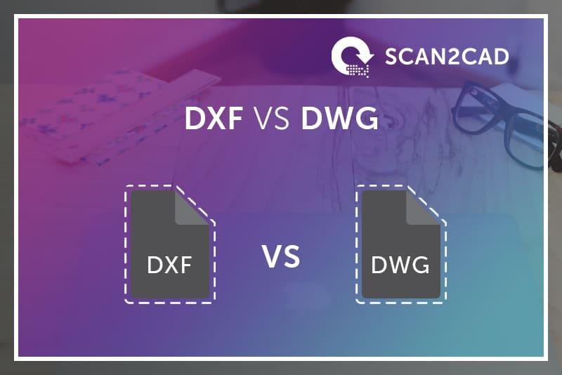 Slideshow DXF vs DWG