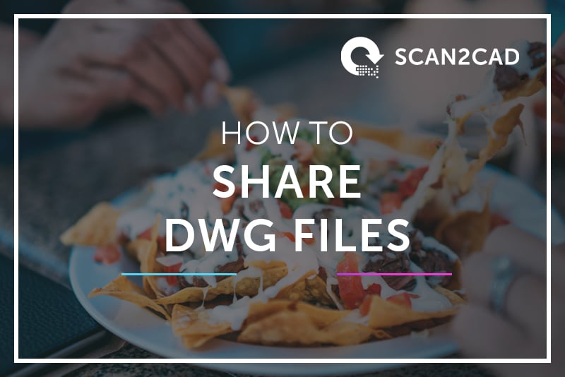 Share DWG Files