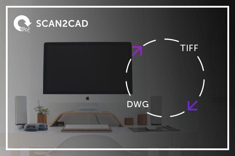 Convert TIFF to DWG