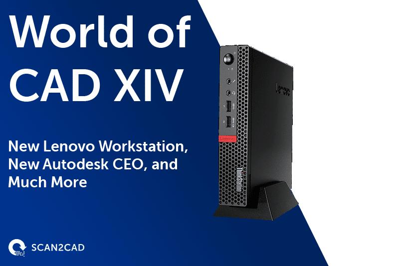 World of CAD XIV