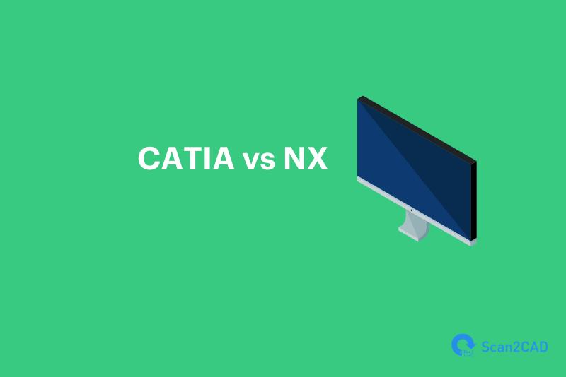 CATIA vs NX