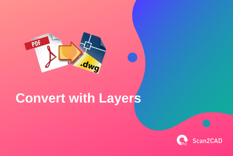convert pdf to dwg with layers, pink and blue graphics