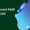 convert p&id to cad, green blue graphics
